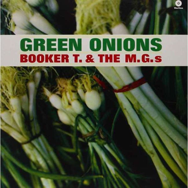 Booker T and the MGs - Green Onions