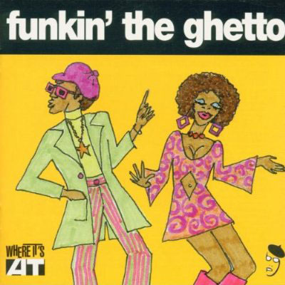 Various Artists - Funkin' The Ghetto (Ace)
