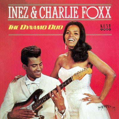 Review: Inez and Charlie Foxx - Dynamic Duo (Kent)