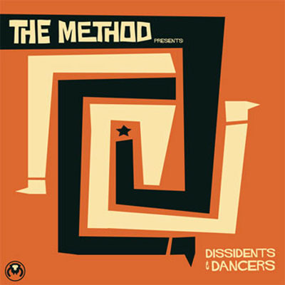 The Method – Dissidents and Dancers (See Monkey Do Monkey)