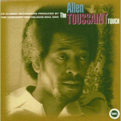 Allen Toussaint – The Allen Toussaint Touch (RPM)