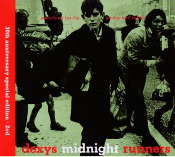 Dexy's Midnight Runners – Searching For The Young Soul Rebels 30th Anniversary Edition (EMI)
