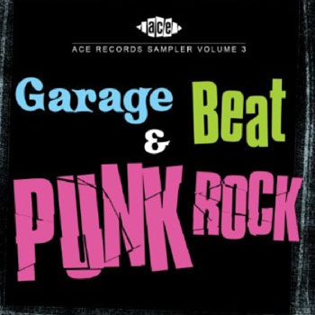 Ace Garage Beat and Punk Rock Sampler