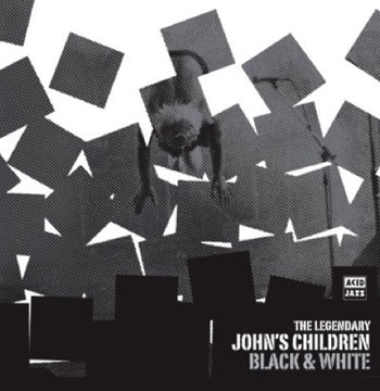 John's Children – Black and White (Acid Jazz)