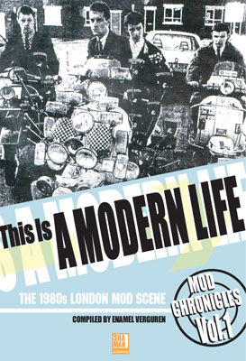 This Is A Modern Life (Mod Chronicles Volume One) book gets an updated reissue