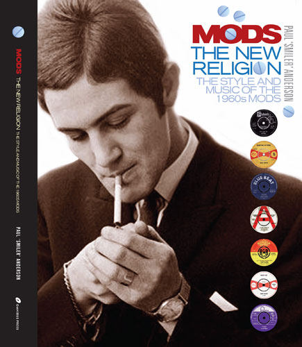 Coming soon: Mods – The New Religion! book by Paul 'Smiler' Anderson