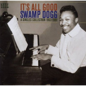Swamp Dogg - It's All Good (Ace)