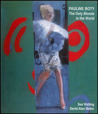 Pauline Boty: The Only Blonde In The World by Sue Watling and David Mellor (AM Publications)