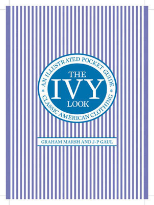 The Ivy Look by Graham Marsh and JP Gall (Frances Lincoln)