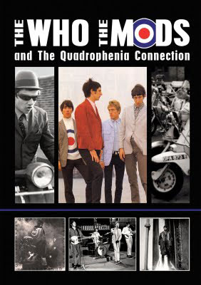 The Who, The Mods and the Quadrophenia Connection (2009)