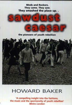 Sawdust Caesar by Howard Baker (Mainstream)