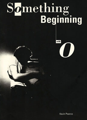 Something Beginning With O by Kevin Pearce (Heavenly Books)