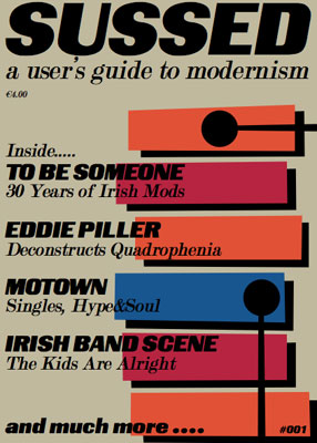 Sussed – a mod-friendly magazine out of Ireland