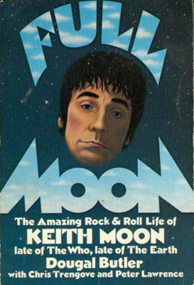 Full Moon – Douglas Butler's Keith Moon story to be reissued
