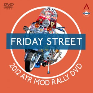 2012 Friday Street Mod Rally To Ayr DVD