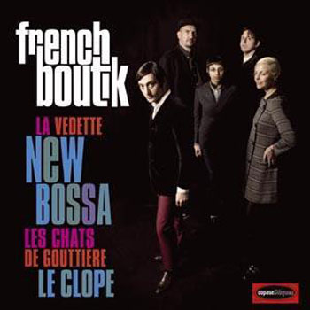 New band: French Boutik