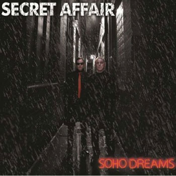 Secret Affair – Soho Dreams (I-Spy Records)