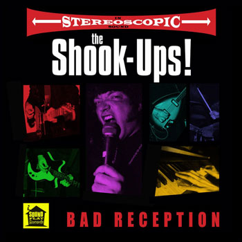 The Shook-Ups - Bad Reception (Soundflat Records)