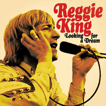 Reggie King – Looking For A Dream (Circle Records)