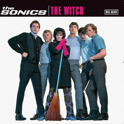 Coming soon: The Witch EP by The Sonics on Big Beat