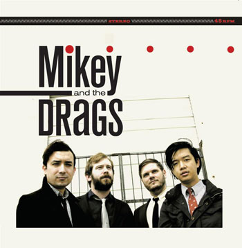 New band: Mikey and the Drags