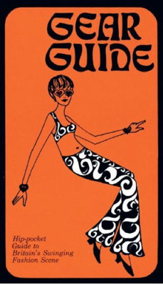 Gear Guide 1967 - Hip-Pocket Guide To Britain's Swinging Fashion Scene (Old House)