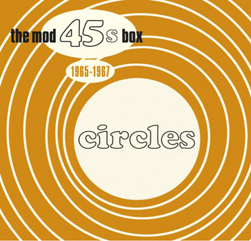 Various Artists – Circles: The Mod 45s Box 1965-1967 (Universal)