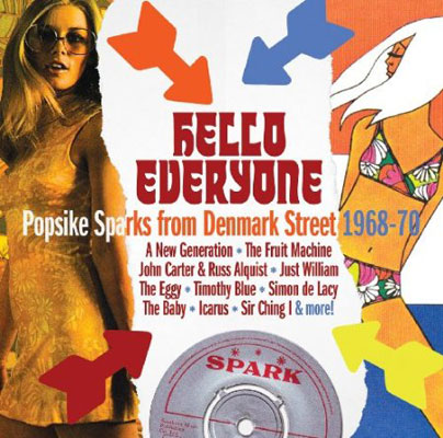 Out now: Hello Everyone – Popsike Sparks From Denmark Street 1968 – 70 on Grapefruit
