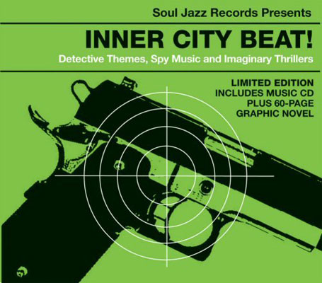 Various Artists - Inner City Beat! - Detective Themes, Spy Music And Imaginary Thrillers on Soul Jazz