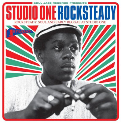 Out today: Studio One Rocksteady on Soul Jazz Records