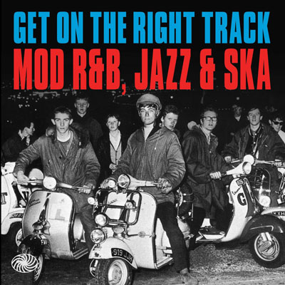 Get On the Right Track mod, R&B, jazz and ska box set
