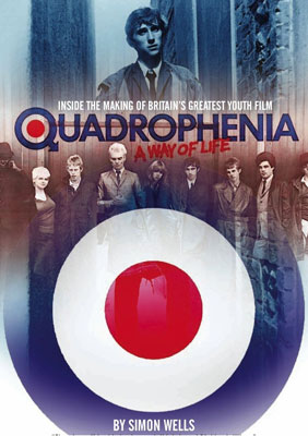 Coming soon: Quadrophenia a Way of Life (Inside the Making of Britain's Greatest Youth Film) by Simon Wells