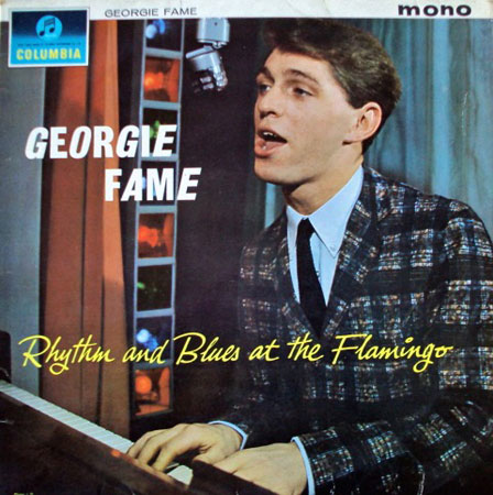 Georgie Fame Rhythm and Blues at the Flamingo on CD with bonus tracks