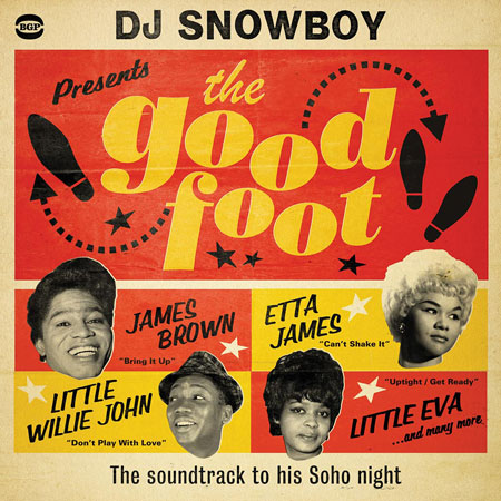 Coming soon: DJ Snowboy Presents The Good Foot on BGP
