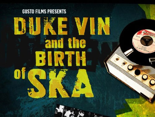 Duke Vin and the Birth Of Ska screening at Somerset House