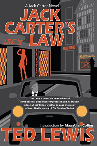 Get Carter: The original Ted Lewis book trilogy reissued by Syndicate Books