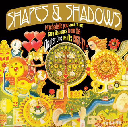 Coming soon: Shapes & Shadows – Psychedelic Pop And Other Rare Flavours From The Chapter One Vaults 1968-72