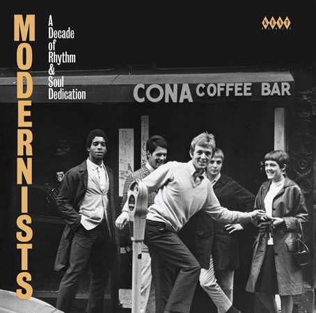 Coming soon: Modernists - A Decade Of Rhythm & Soul Dedication (Kent)