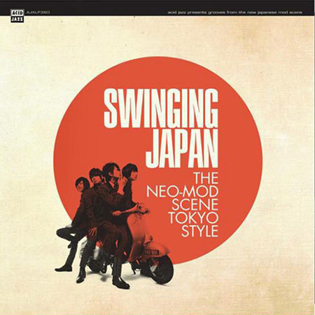 Various Artists - Swinging Japan (The Neo Mod Scene Tokyo Style) (Acid Jazz)