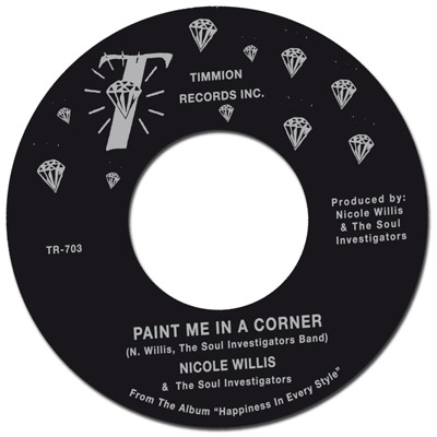Nicole Willis and The Soul Investigators - Paint Me In A Corner (Timmion)
