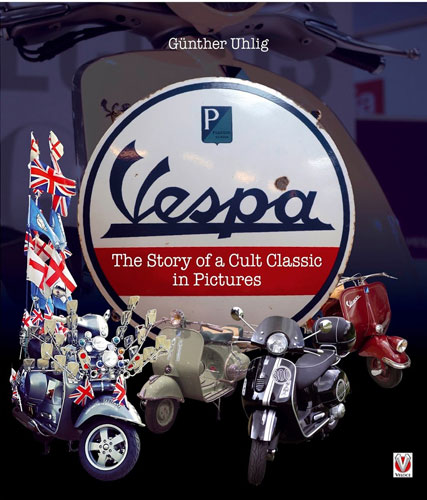 New scooter books: Vespa by Gunther Uhlig and Scootermania by Josh Sims
