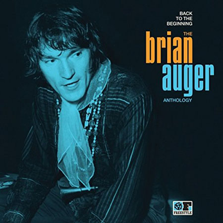 Coming soon: Back To The Beginning - The Brian Auger Anthology (Freestyle)