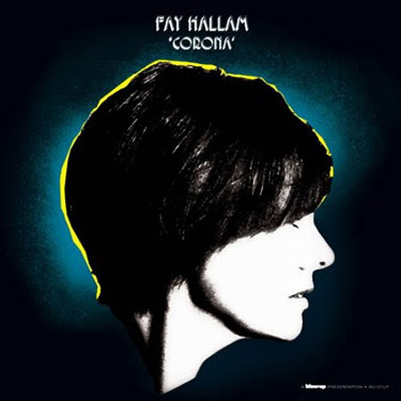 Fay Hallam - Corona (Blow-Up)