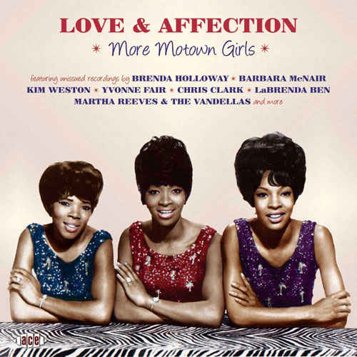 Coming soon: Love & Affection: More Motown Girls (Ace Records)