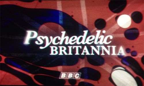 Psychedelic Britannia documentary coming to BBC Four