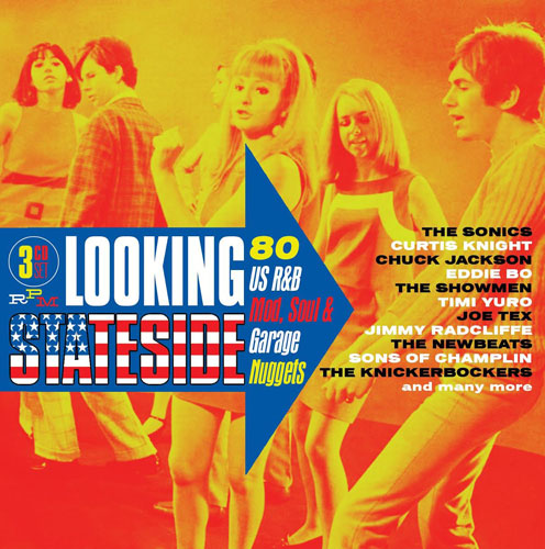 Now on pre-order: Looking Stateside: 80 US R&B, Mod, Soul and Garage Nuggets