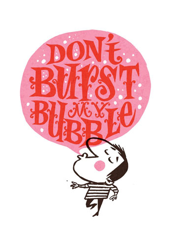 Small Faces-inspired Don't Burst My Bubble print by Dry British