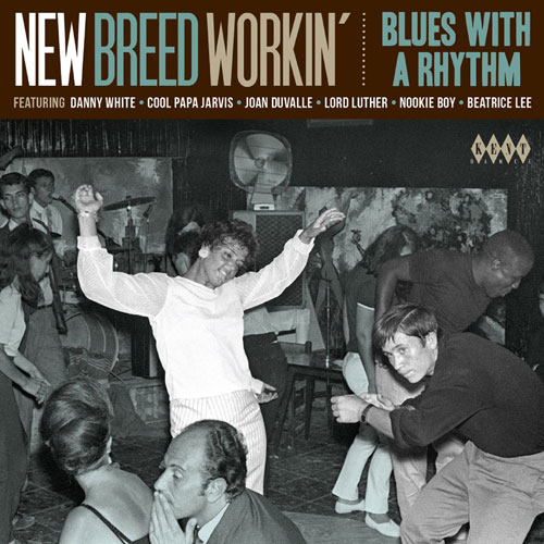 New Breed Workin': Blues With A Rhythm (Kent)