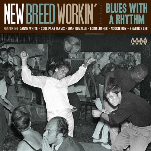 New Breed Workin': Blues With A Rhythm (Kent)