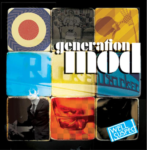 Coming soon: Generation Mod (Well Suspect Records)